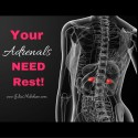Why Sleep? Your Adrenals Need a Break