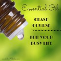 Essential Oils Crash Course for Your Busy Life