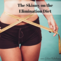 The Skinny on the Elimination Diet