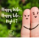 Happy Wife, Happy Life: Keep the Fire Burning!