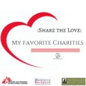 Share the Love: My Favorite Charities
