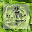 Are Salads Making You Fat?! Two Must-Try Dressings to the Rescue!
